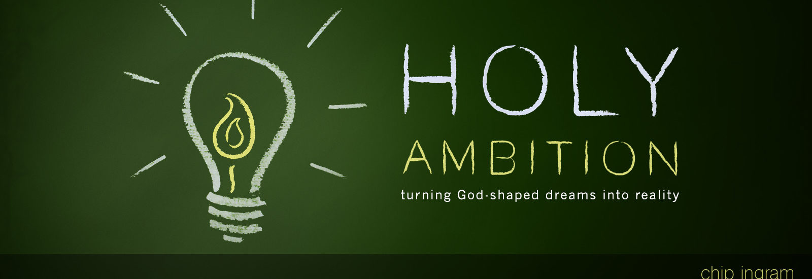 Holy Ambition Wednesday Night Study