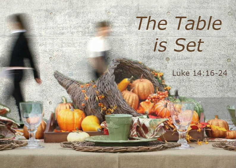 & The Table is Set | Rohi Christian Church